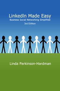 LinkedIn Made Easy: Business Social Networking Simplified